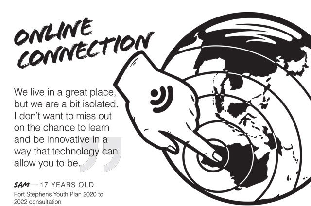 """Image of globe and finger touching it. Quote: """"We live in a great place but we are a bit isolated. I don't want to miss out on the chance to learn and be innovative in a way that technology can allow you to be."""" Sam - 17 years old."""