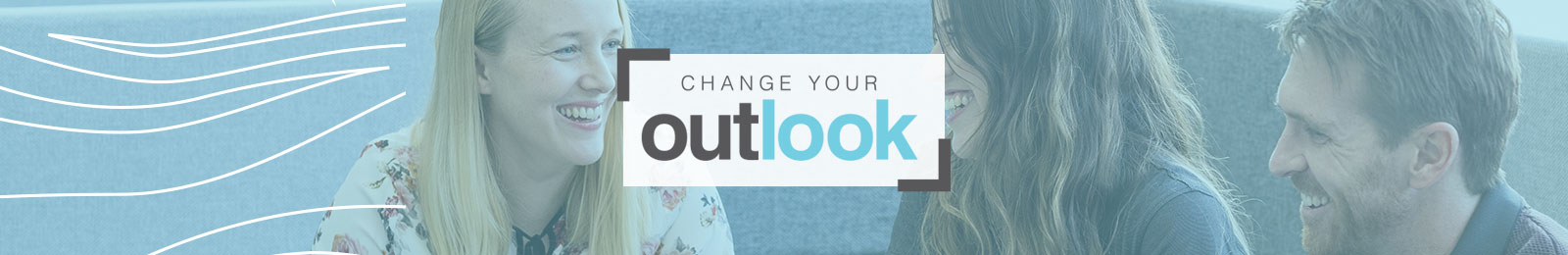 3 staff having a meeting in Administration Building with Change Your Outlook logo